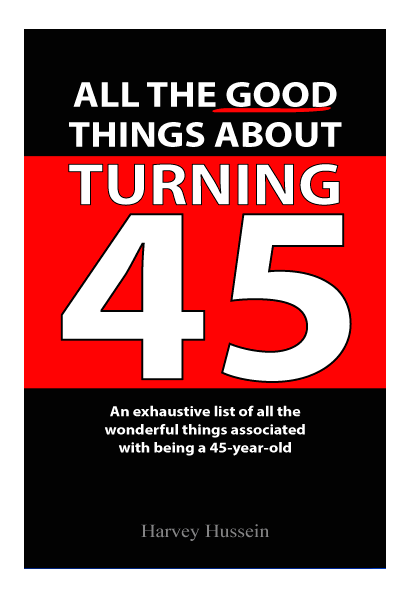Turning 45 years old
